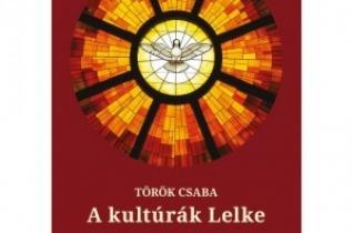 Török Csaba: A kultúrák lelke