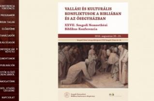 Nemzetközi biblikus konferenciát tartanak Szegeden