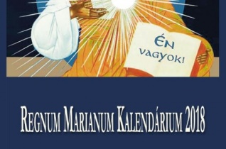 Megjelent a 2018-as Regnum Marianum Kalendárium