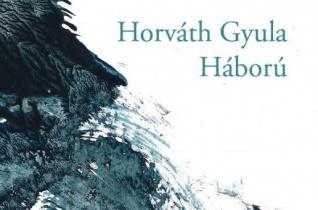 Horváth Gyula: Háború